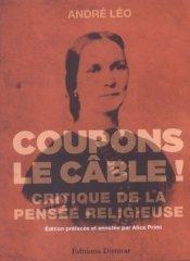 Coupons le câble! d'André Léo (1ère édition : Fischbacher, 1899)