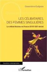 LES CÉLIBATAIRES, DES FEMMES SINGULIÈRES