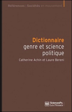 Dictionnaire genre & science politique. Concepts, objets, problèmes