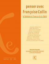 Penser avec Françoise Collin Le féminisme et l'exercice de la liberté