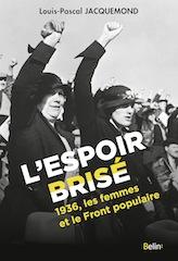 L'espoir brisé 1936, les femmes et le Front populaire