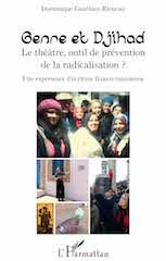 Genre et Djihad : le théâtre, un outil de prévention de la radicalisation ? Une expérience franco-tunisienne