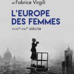 L'Europe des Femmes XVIIIe-XXIe en trois minutes