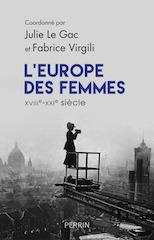 L'Europe des femmes XVIIIe-XXIe siècle : Revue de presse et du web