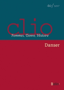 Clio. Femmes, Genre, Histoire, n°46 / 2017, «Danser»