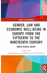 Gender, Law and Economic well-being in Europe from the fifteenth to the nineteenth Cy. North versus South ?